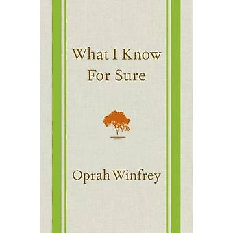 What I Know for Sure by Oprah Winfrey - 9781250054050 Book