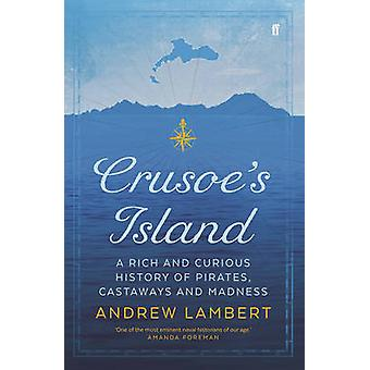 Crusoes Island by Andrew Lambert