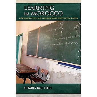 Lernen in Marokko: Sprachpolitik und der verlassenen pädagogische Traum (öffentliche Kulturen des Nahen Osten und Nordafrika)