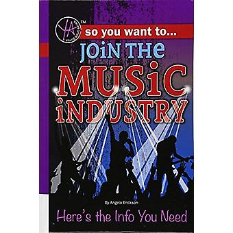 So You Want to Join the Music Industry - Here's the Info You Need by A