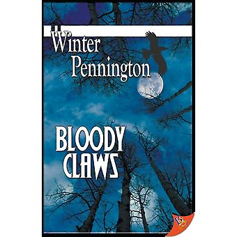 Bloody Claws by Pennington & Winter