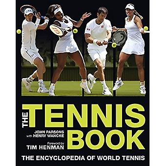 The Tennis Book: The Encyclopedia of World Tennis