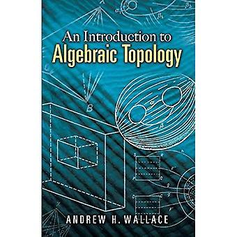 Introduksjon til algebraisk topologi (Dover bøker om matematikk)