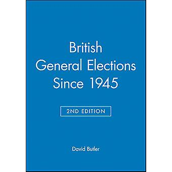 British General Elections Since 1945 by Butler & David