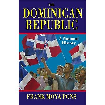 The Dominican Republic by Pons & Frank Moya