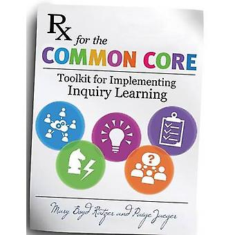 RX per common Core Toolkit per l'implementazione dell'apprendimento dell'inchiesta da parte di Ratzer & Mary