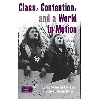 Class Contention and a World in Motion by Lem & Winnie