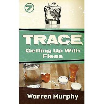 Getting Up With Fleas by Murphy & Warren