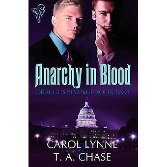 Anarchy in Blood by Lynne & Carol