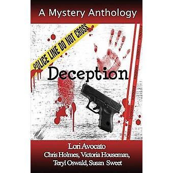 Deception by Avocato & Lori