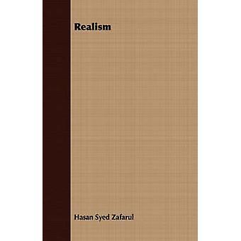Realism by Zafarul & Hasan Syed