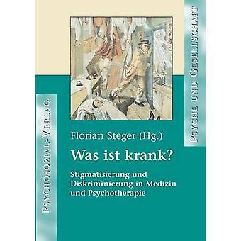 Was Ist Krank by Steger & Florian