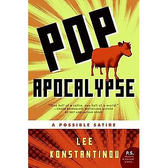 Pop Apocalypse by Konstantinou & Lee