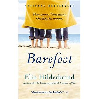 Barefoot Large Print Edition by Hilderbrand & Elin