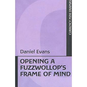 Opening a Fuzzwollop's Frame of Mind Book
