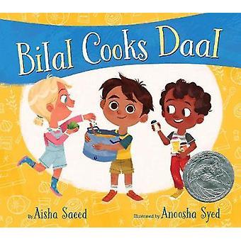 Bilal Cooks Daal by Aisha Saeed - 9781534418103 Book