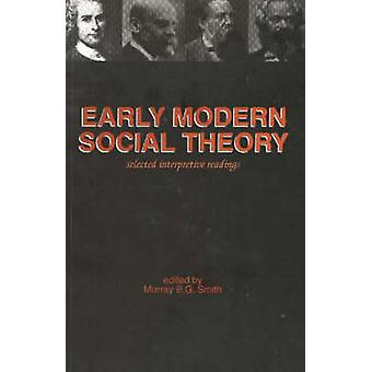 Early Modern Social Theory - Selected Interpretative Readings by Murra