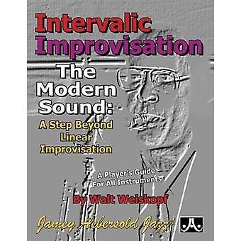 Intervallic Improvisation - The Modern Sound - A Step Beyond Linear Imp