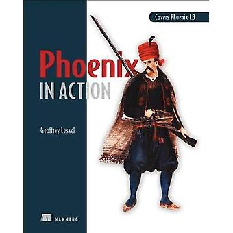 Phoenix in Action_p1 by Geoffrey Lessel - 9781617295041 Book