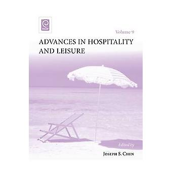 Advances in Hospitality and Leisure by Joseph S. Chen - 9781781907467