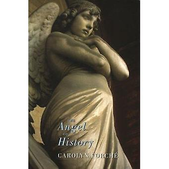 The Angel of History by Carolyn Forche - 9781852243074 Book