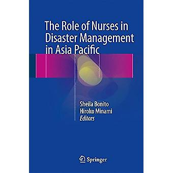 The Role of Nurses in Disaster Management in Asia Pacific by Sheila B