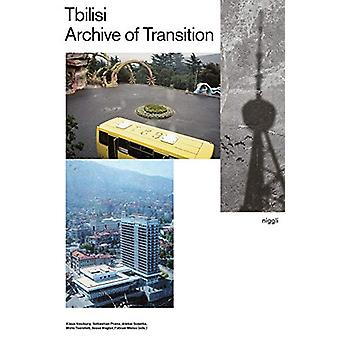 Tbilisi - Archive of Transition by Klaus Neuburg - 9783721209839 Book