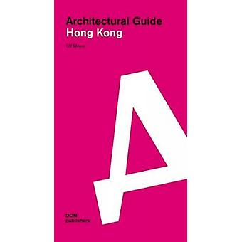 Hong Kong Architectural Guide by Ulf Meyer - 9783869222011 Book