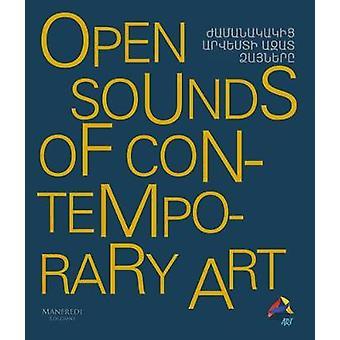 Open Sounds of Contemporary Art by Faiznia - 9788899519735 Book