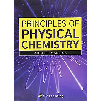 Principles of Physical Chemistry by Abhijit Mallick - 9789387692831 B