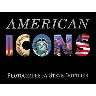 American Icons by Steven Gottlieb - 9781570983894 Book