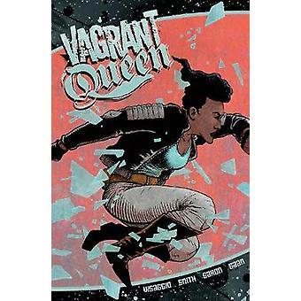 Vagrant Queen Volume 1 by Magdalene Visaggio - 9781939424419 Book