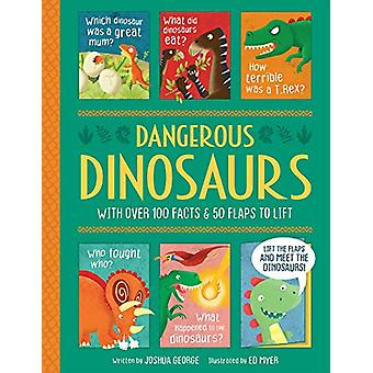 Dangerous Dinosaurs by Joshua George - 9781789580228 Book