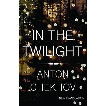 Za soumraku Anton Chechov-Hugh APLIN-9781847493835