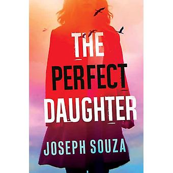 Perfect Daughter by Joseph Souza