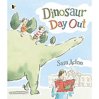 Dinosaur Day Out by Sara Acton - 9781406387957 Book