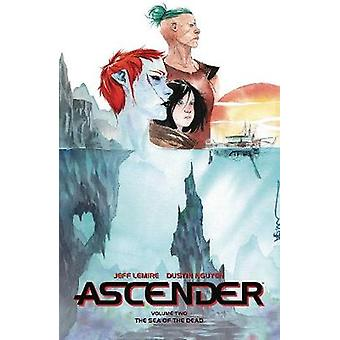 Ascender Volume 2 - The Dead Sea by Jeff Lemire - 9781534315938 Book