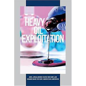 Heavy Oil Exploitation by Abul Jamaluddin - 9781593703882 Book