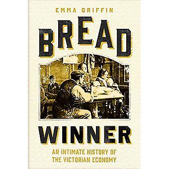 Ganhador do Pão: Uma História Íntima da Economia Vitoriana