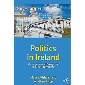 Politik in Irland: Konvergenz und Divergenz auf einer Zwei-Polity-Insel