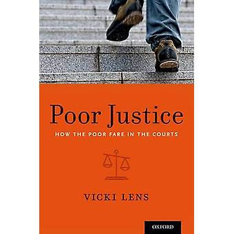 Poor Justice by Lens &Vicki Professeur agrégé et professeur agrégé &Columbia University School of Social Work