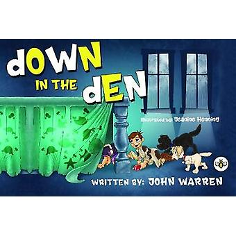Down in the Den
