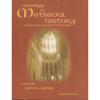 Readings in Medieval History by Edited by Patrick Geary