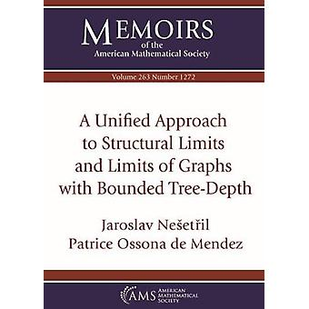 A Unified Approach to Structural Limits and Limits of Graphs with Bou