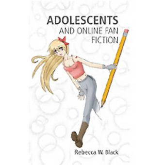 Adolescents and Online Fan Fiction (2nd Revised edition) by Rebecca W