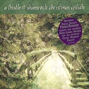 Thistle & Shamrock Christma - Thistle & Shamrock Christmas C [CD] USA import