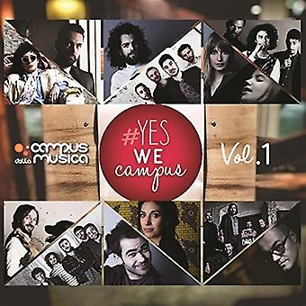 Yes We Campus Vol 1 - Yes We Campus Vol 1 [CD] USA import