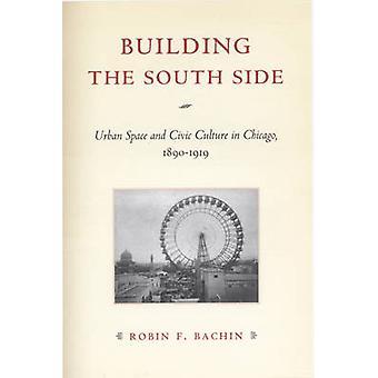 بناء الجانب الجنوبي-الحيز الحضري والثقافة المدنية في شيكاغو-1