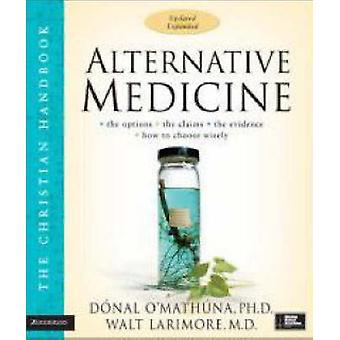 Alternative Medizin - die Christian Handbook (Revised Edition) von Don