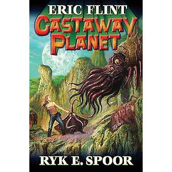 Castaway Planet by Eric Flint - 9781476780276 Book